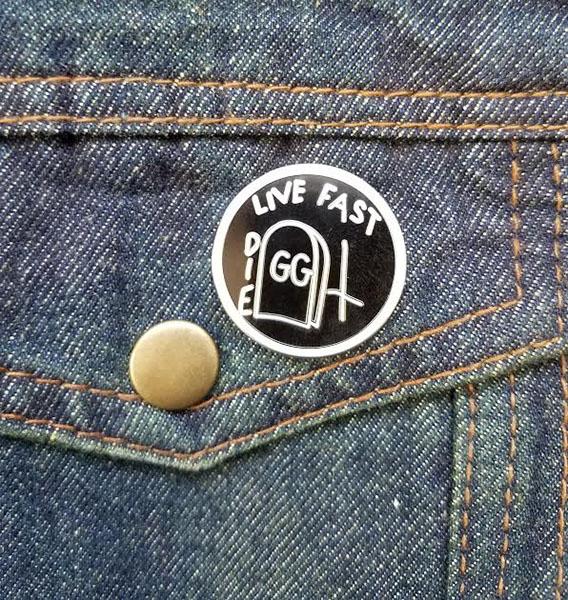 Live Fast Die (GG Allin) Enamel Pin