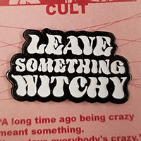 Leave Something Witchy (Glow In The Dark) Enamel Pin by Graveface (mp307)