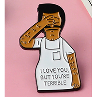 Bobs Burgers- I Love You, But You're Terrible Enamel Pin (mp350)