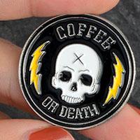 Coffee Or Death Enamel Pin (mp47)