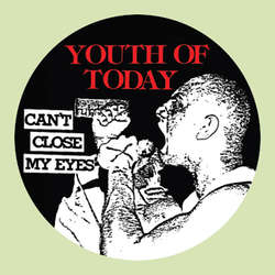 Youth Of Today- Can't Close My Eyes pin (pinX471)