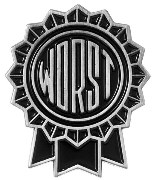 Enamel The Worst Pin by Sourpuss (MP28)
