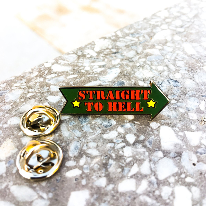 Straight To Hell Enamel Pin by Bort's Pin Emporium (MP222)