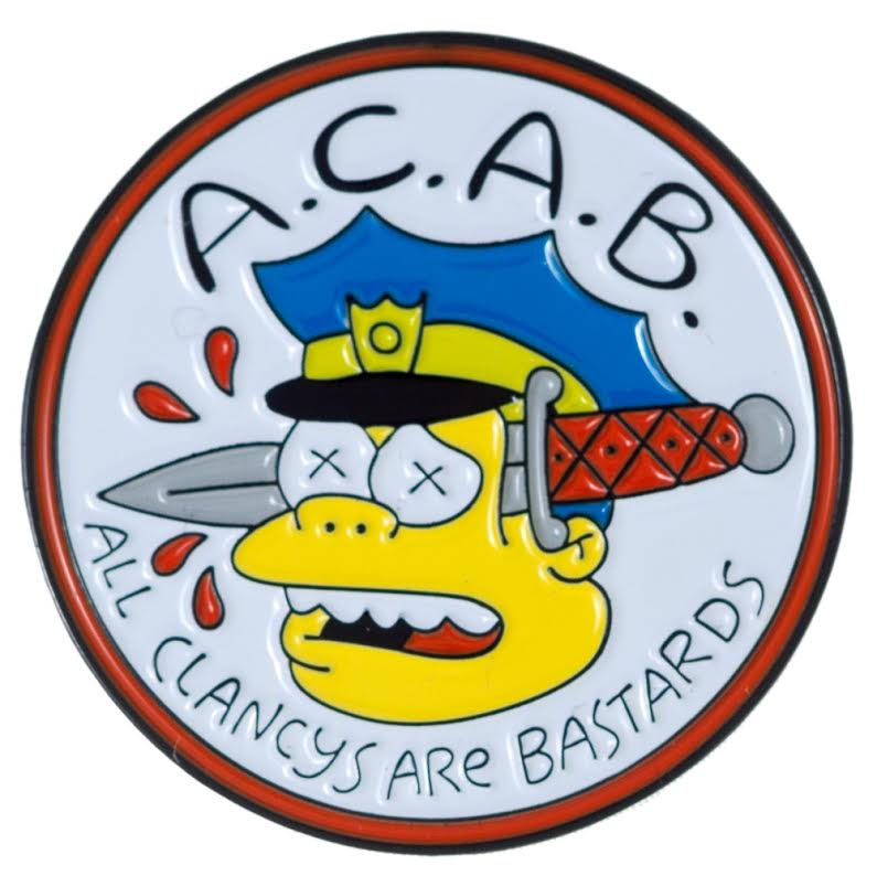 Enamel ACAB - Clancy's Are Bastards Pin - by Thrillhaus (MP74)
