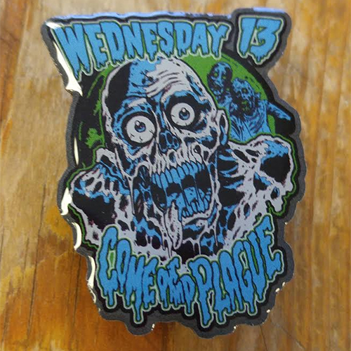 Wednesday 13 Enamel Pin from Western Evil - Come Out And Plague (MP55)