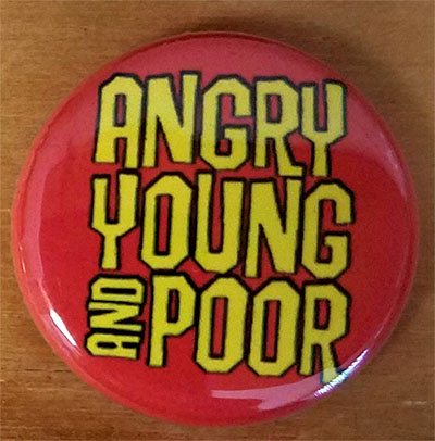 Angry Young And Poor- Yellow Logo pin (pinZ17)
