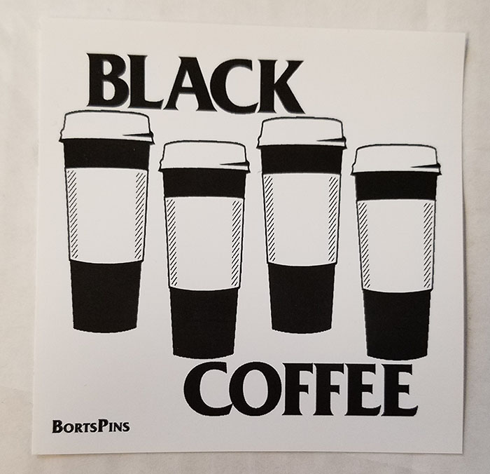 Black Coffee Sticker by Bort's Pin Emporium (ST1154)