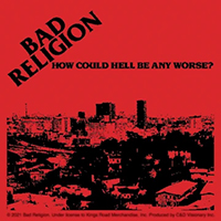 Bad Religion- How Could Hell Be Any Worse? sticker (st311)