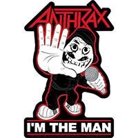 Anthrax- I'm The Man sticker (st349)