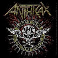 Anthrax- Fight Em Til You Can't sticker (st351)