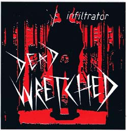Dead Wretched- Infiltrator sticker (st793) (Sale price!)