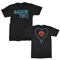 Alkaline Trio- Logo on front, Heartskull on back on a black shirt