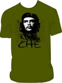 Che Guevara- Face & Quote on an army green shirt (Sale price!)