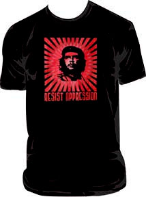Che Guevara- Resist Oppression on a black shirt (Sale price!)