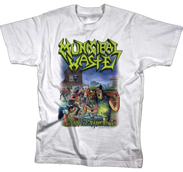 Municipal Waste- The Art Of Partying on a white shirt