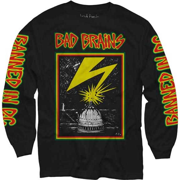 Bad Brains- Lightning on front, Banned In DC on sleeves on a black LONG SLEEVE shirt