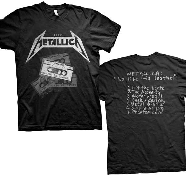 Metallica- Cassettes on front, No Life Til Leather on back on a black shirt (Sale price!)