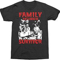 Texas Chainsaw Massacre- Family Reunion Survivor on a black shirt