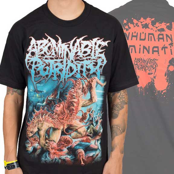 Abominable Putridity- Inhuman Abomination on front & back on a black shirt