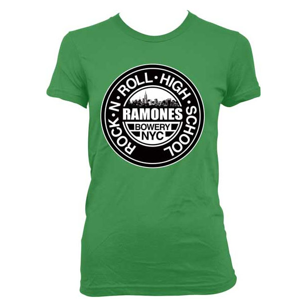 Ramones rock n roll high school on a green girls fitted for High school band shirts
