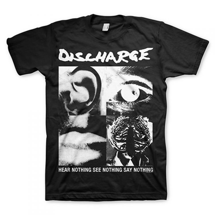 Discharge- Hear Nothing See Nothing Say Nothing on a black ringspun cotton shirt