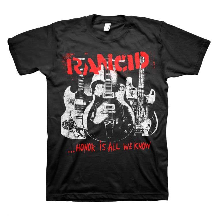 Rancid- Honor Is All We Know on a black shirt