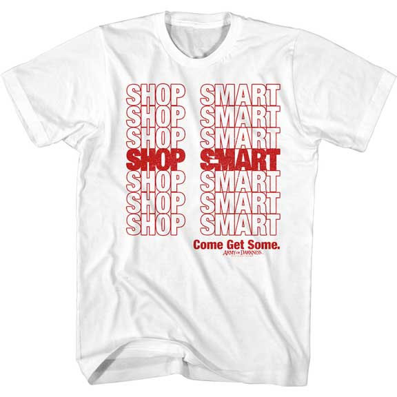 Army Of Darkness- Shop Smart on a white ringspun cotton shirt