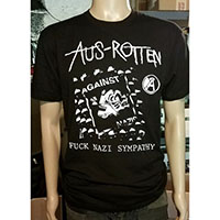 Aus Rotten- Fuck Nazi Sympathy on front, Take Your Fucking Race War... on back on a black shirt