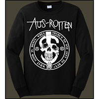 Aus Rotten- What Good Is Money When There's No One Left To Buy? on front, Profane Existence on back on a black LONG SLEEVE shirt