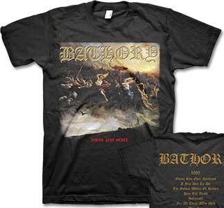 Bathory- Blood Fire Death on front, Songs on back on a black shirt