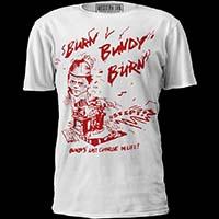 Burn Bundy Burn Shirt by Western Evil