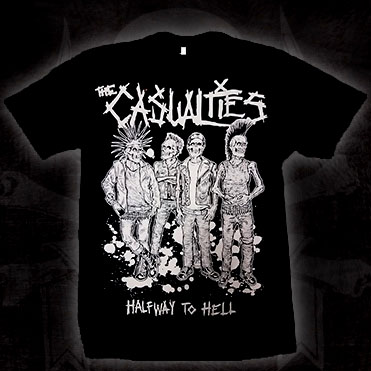 Casualties- Halfway To Hell on a black shirt (Sale price!)