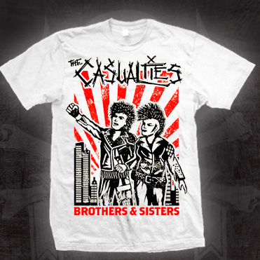 Casualties- Brothers & Sisters on a white shirt (Sale price!)
