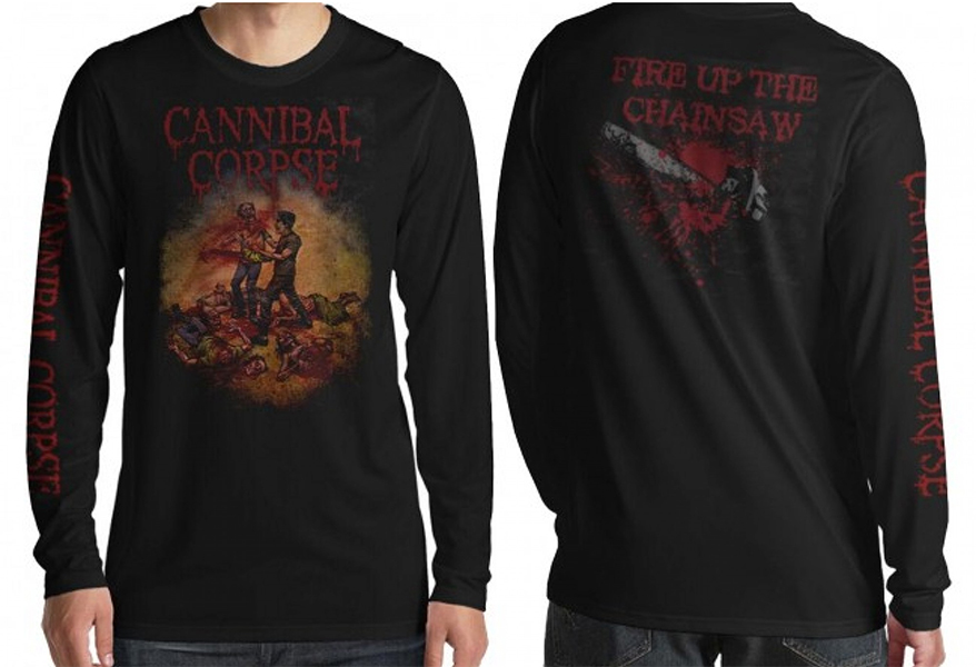 Cannibal Corpse- Fire Up The Chainsaw on front, back & sleeve on a black LONG SLEEVE shirt