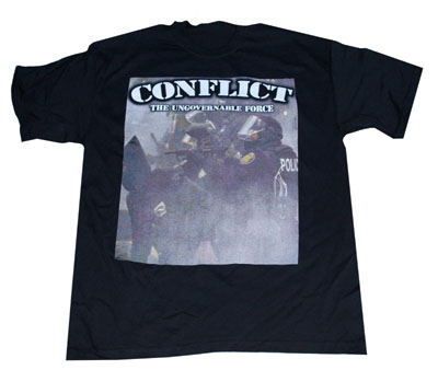 Conflict- The Ungovernable Force (Riot) on a black shirt (Sale price!)