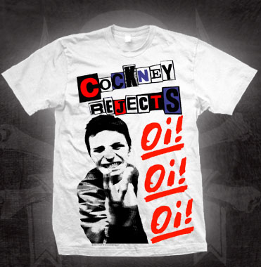 Cockney Rejects- Oi Oi Oi on a white shirt (Sale price!)