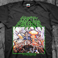 Cryptic Slaughter- Money Talks on front & back on a black shirt