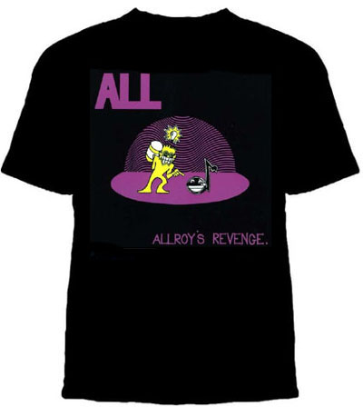 All- Allroy's Revenge on a black shirt