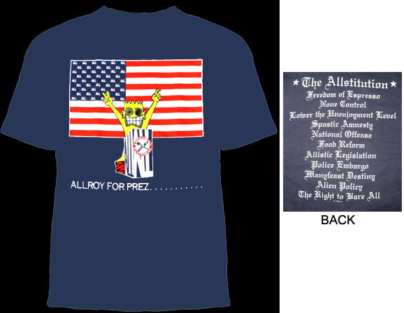 All- Allroy For Prez on a blue shirt