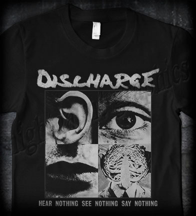 Discharge- Hear Nothing on front, Skull on back on a black shirt
