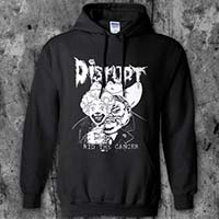 Disrupt- Rid The Cancer on a black hooded sweatshirt