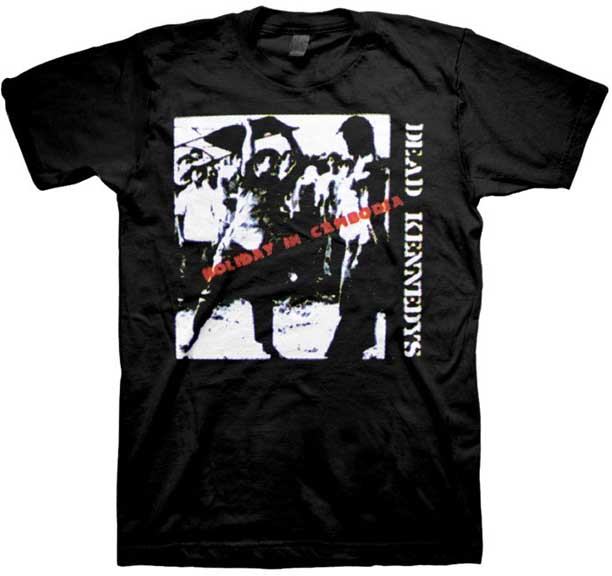 Dead Kennedys- Holiday In Cambodia on a black shirt