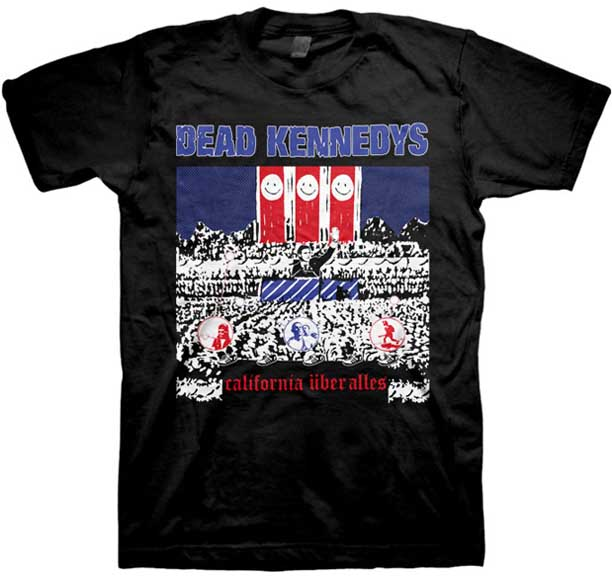 Dead Kennedys- California Uber Alles (Red White & Blue Image) on a black shirt