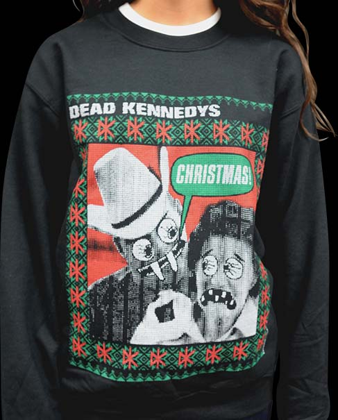 Dead Kennedys- Christmas! Sweater Design on a black crew neck sweatshirt
