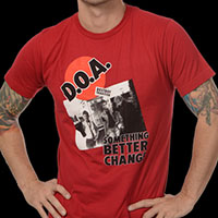 DOA- Something Better Change on a red ringspun cotton shirt