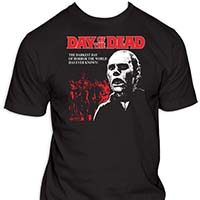Day Of The Dead- The Darkest Day Of Horror on a black shirt