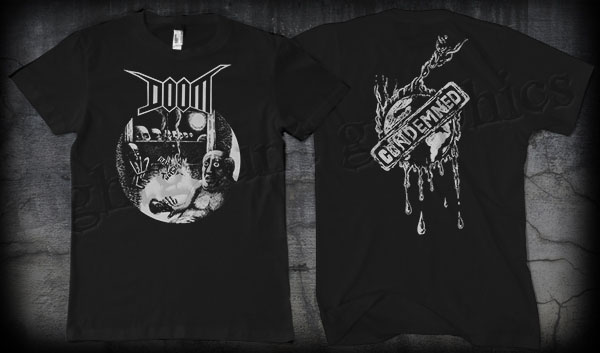 Doom- Skulls & Guy on front, Condemned on back on a black shirt (Sale price!)