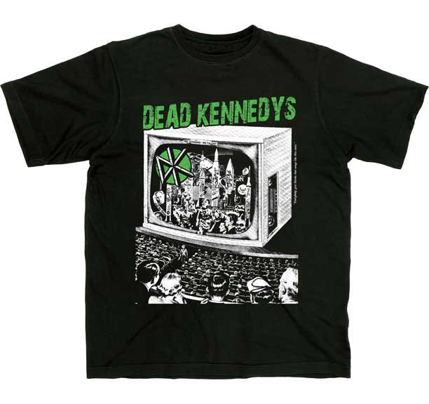 Dead Kennedys- TV on a black shirt