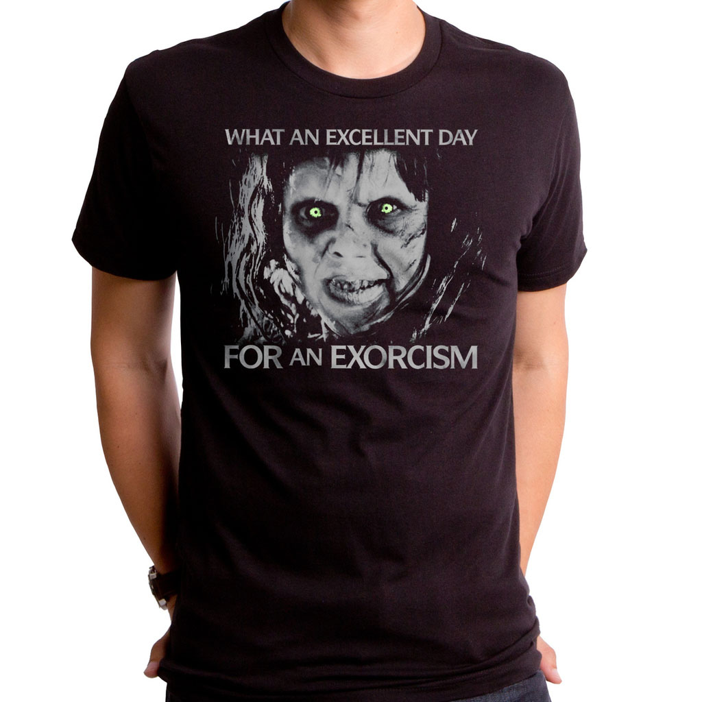 Exorcist- What An Excellent Day For An Exorcism on a black ringspun cotton shirt by Goodie Two Sleeves