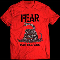 Fear- Don't Tread On Me on a red shirt